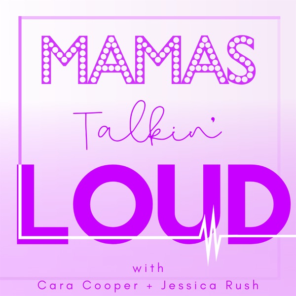 Mamas Talkin' Loud