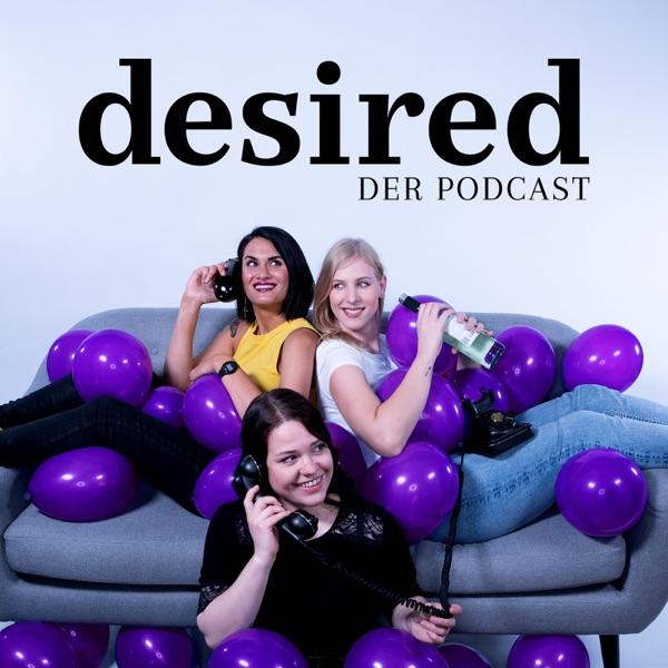 desired– der Podcast