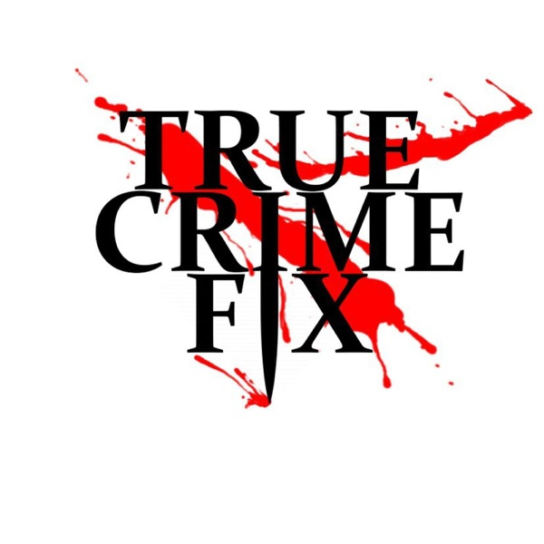 True Crime Fix