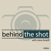 Behind the Shot - Video podcast