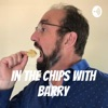 In The Chips with Barry artwork