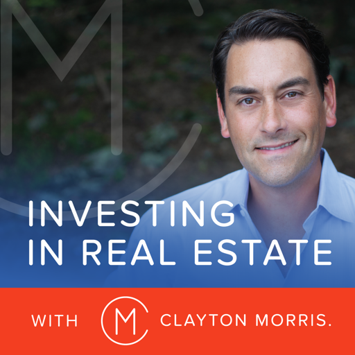 Cover image of Investing in Real Estate with Clayton Morris | Build Financial Independence