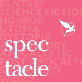 The Spectacle Podcast on Apple Podcasts