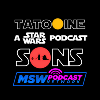 Tatooine Sons: A Star Wars Podcast podcast
