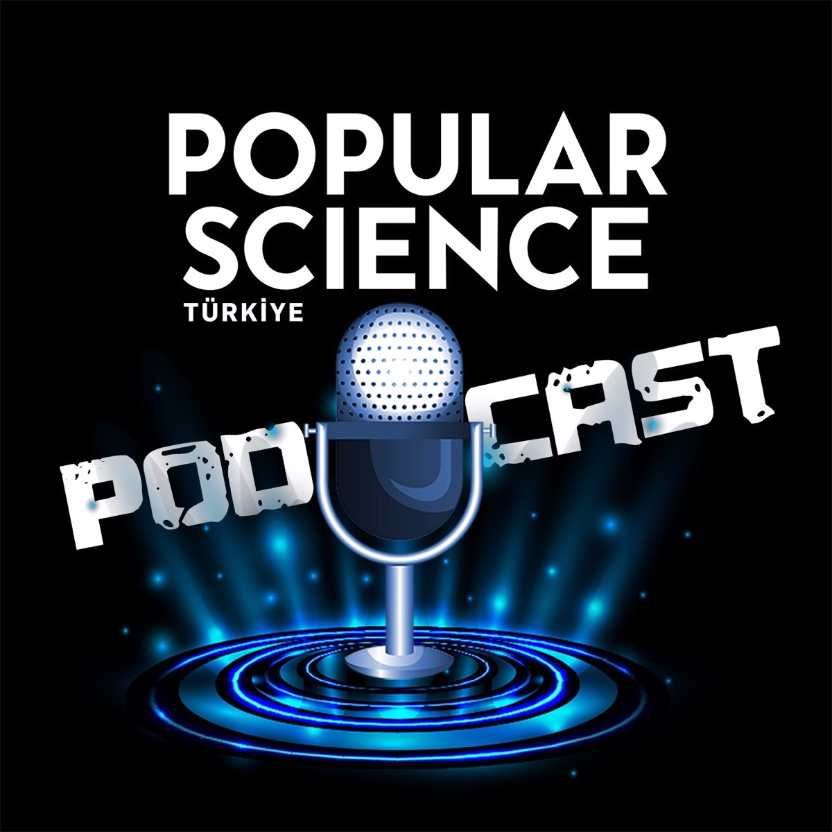 Popular Science Türkiye Podcast Yayını