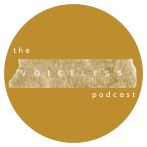 The Voiceless Podcast