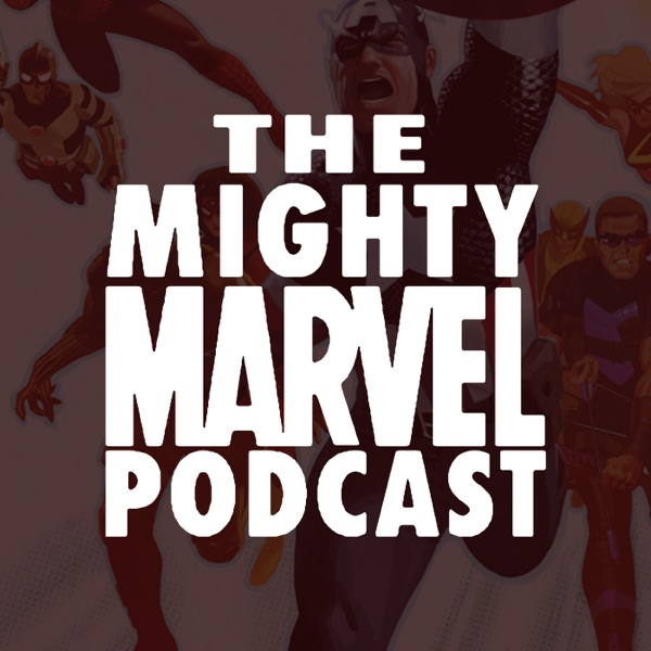 The Mighty Marvel Podcast