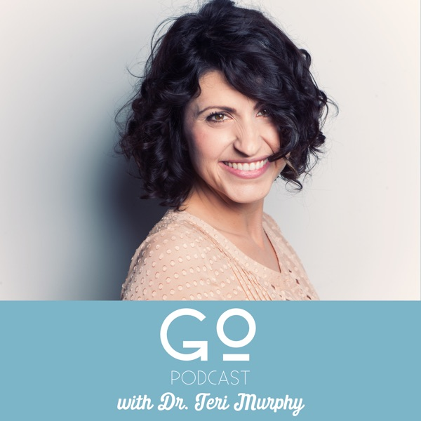 Go Podcast with Dr. Teri Murphy