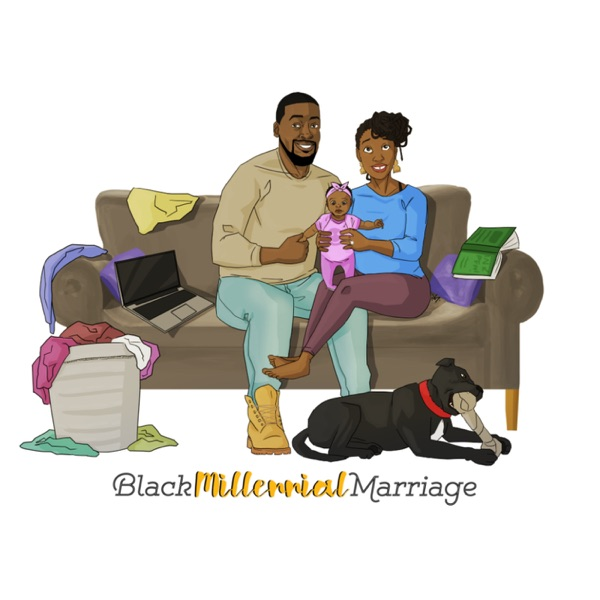 Black Millennial Marriage Podcast