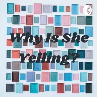 Why Is She Yelling?:Kayla Montel