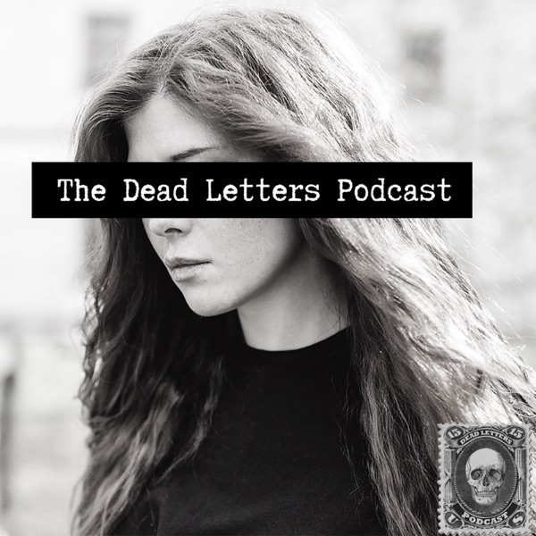 The Dead Letters Podcast