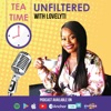 Tea Time UNFILTERED With Lovelyti  artwork