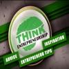 Think Entrepreneurship | Interviews with Entrepreneurs | Entrepreneur Tips, Advice, and Inspiration artwork