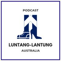 Luntang Lantung Australia podcast