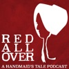 Red All Over: A Handmaid's Tale Podcast artwork