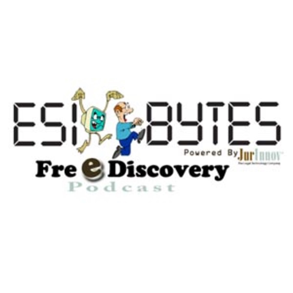 ESIBytes - E-Discovery Tips by Experts