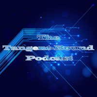 The Tangent Bound Podcast podcast