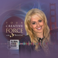 Your Creative Force with Avianne podcast