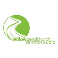 Willow Bend Sermon Audio podcast