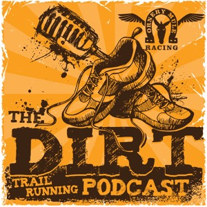 """The Dirt"" Trailrunning Podcast"