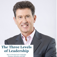 Leadership Presence, Knowhow and Skill podcast