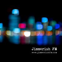 Jimmerish FM: Broadcasting from Perth, Australia podcast