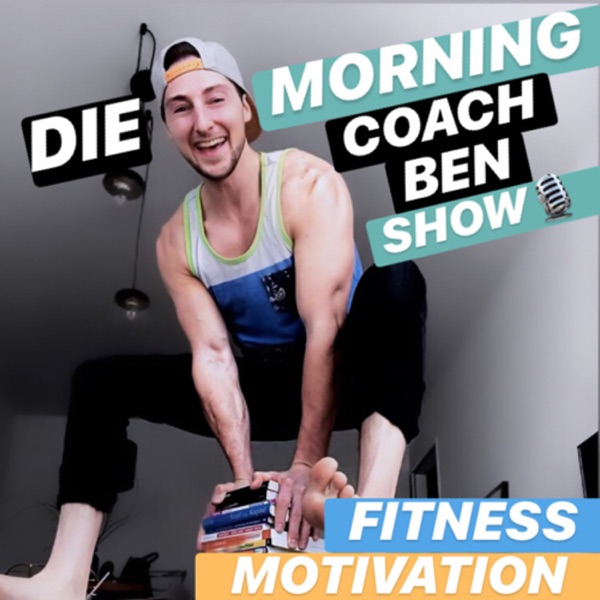 MorningCoachBen SHOW | inspiriert durch Fitness mit M.A.R.K., MoSports, Das Fitnessmagazin