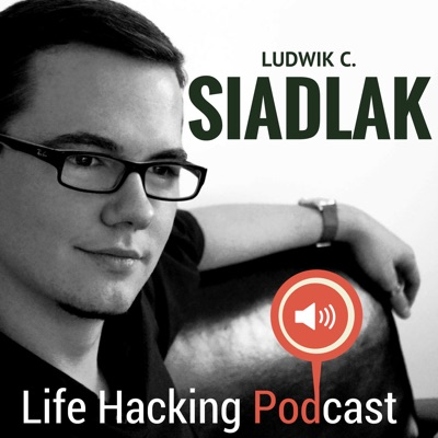 Life Hacking Podcast