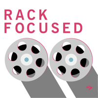 Rack Focused podcast