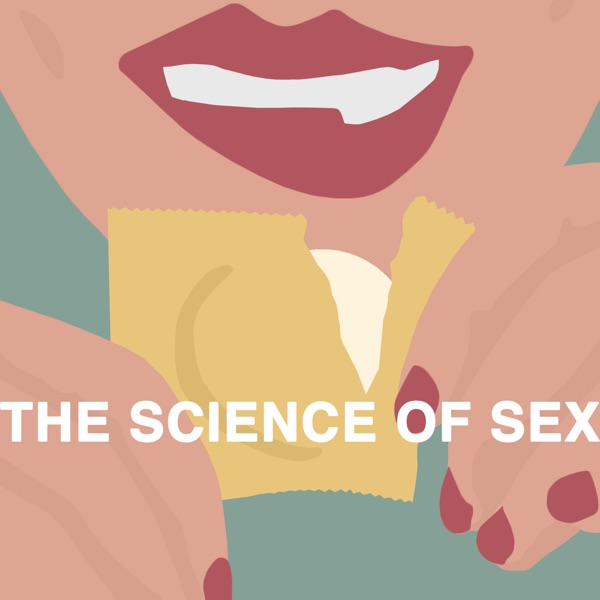 The Science of Sex