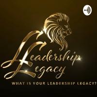 Leadershiplegacy Radio podcast