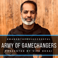 Army of Gamechangers podcast