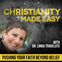 Christianity Made Easy with Dr. Linda Travelute podcast