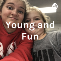 Young and Fun podcast