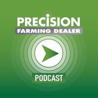 Precision Farming Dealer Podcast podcast