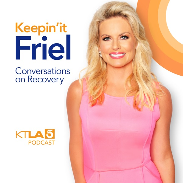Keepin' It Friel: Conversations on Recovery