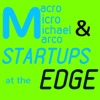 Macro Micro Michael Marco & Startups at the Edge (M4Edge) artwork
