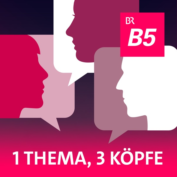 1 Thema 3 Köpfe Podcast Podtail