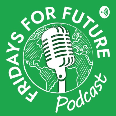 Fridays for Future Podcast