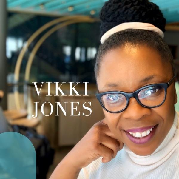 Vikki Jones Podcast