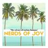 Nerds of Joy Podcast artwork