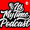 Its My Time Podcast artwork