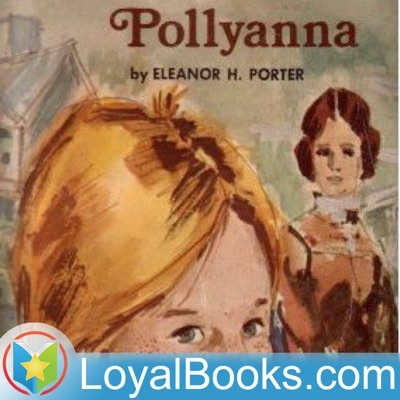 Pollyanna by Eleanor H. Porter:Loyal Books