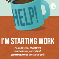 Starting work - what does 'professional' mean in professional services? podcast