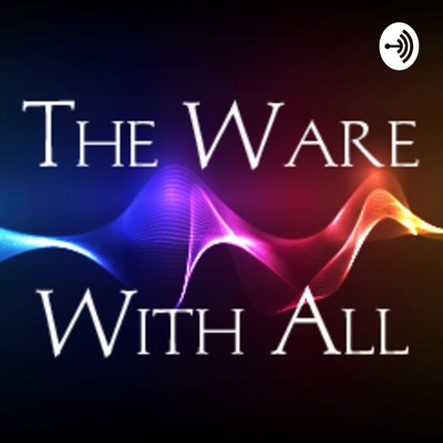 The Ware With All