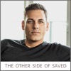 The Other Side of Saved