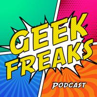 Geek Freaks podcast
