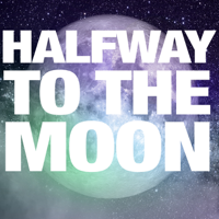 Halfway to the Moon podcast