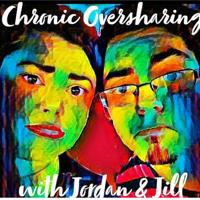 Chronic Oversharing podcast