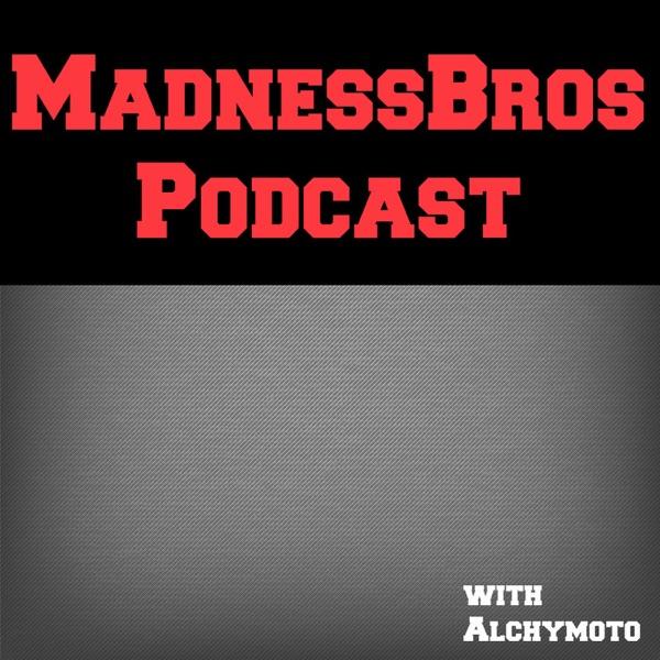 MadnessBros Podcast